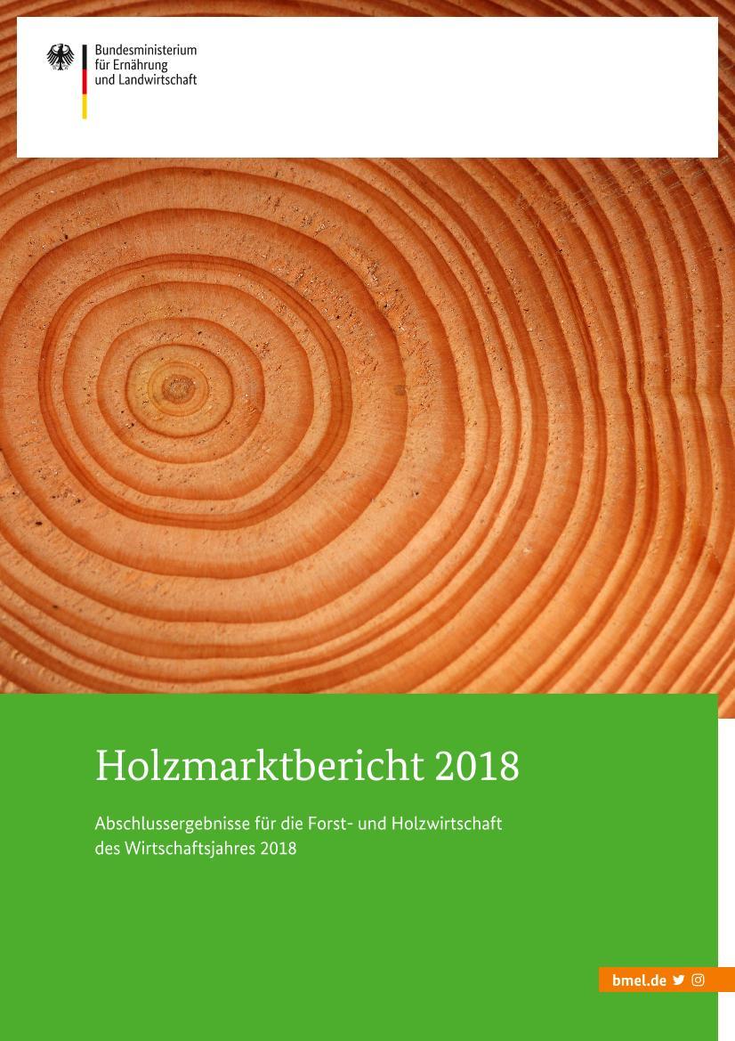 BMEL   Publikationen   Holzmarktbericht 20