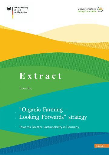 "Cover of the brochure ""Organic Farming - Looking Forwards"" Strategy"