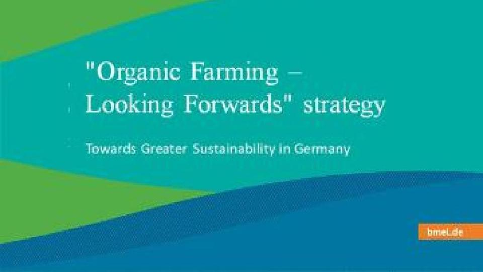 "Extract of the cover of the brochure ""Organic Farming - Looking Forwards"" Strategy"